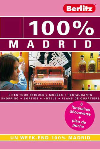 Guide Berlitz 100% Madrid