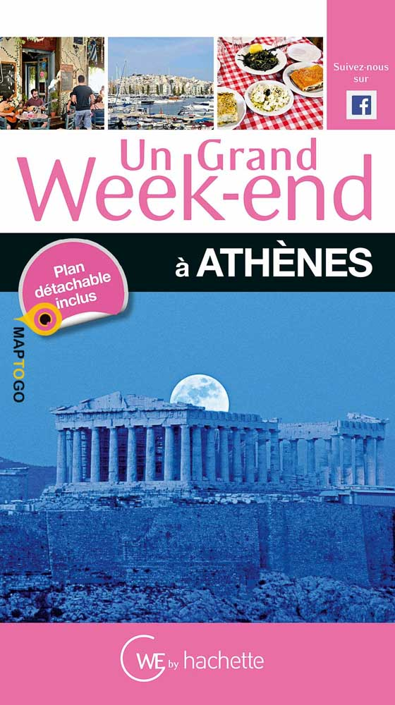 Guide un grand weekend Athènes