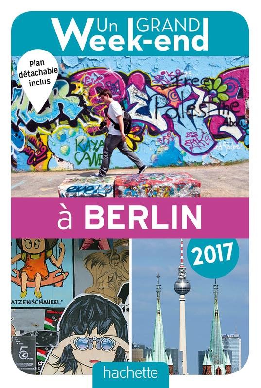 Guide Un grand week-end à Berlin