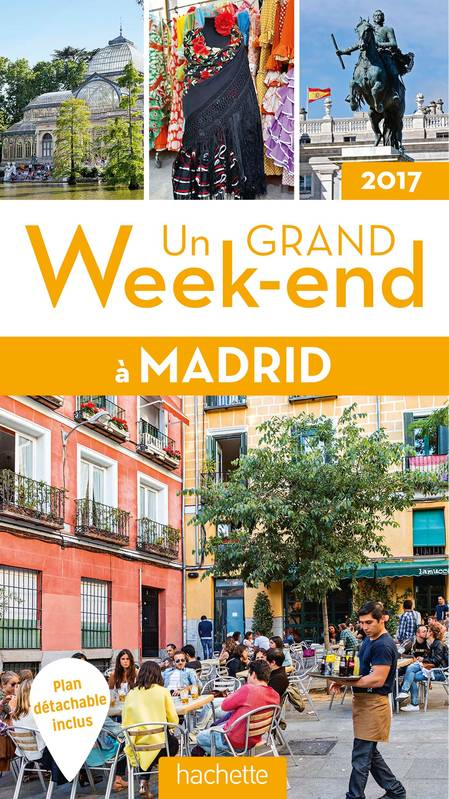 Guide Un grand week-end à Madrid