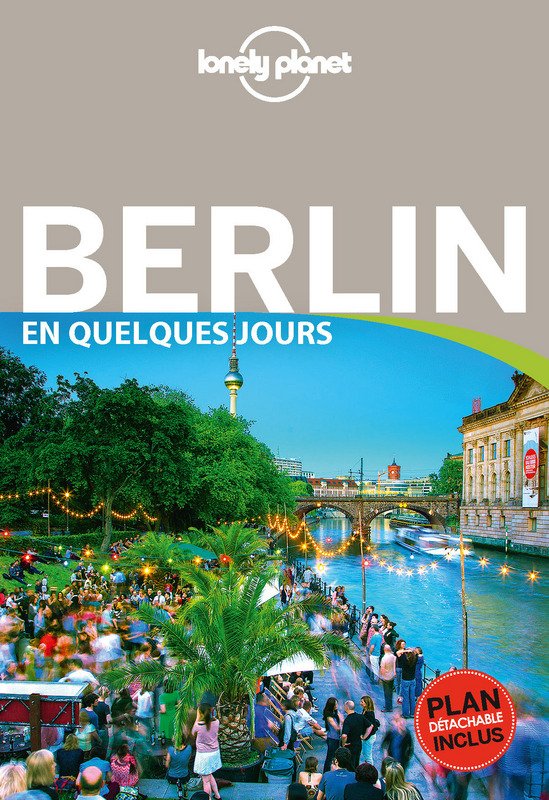 Guide Lonely Planet Berlin en quelques jours