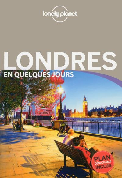Guide Lonely Planet Londres En quelques jours