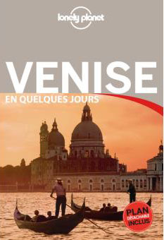 Guide Lonely en quelques jours Planet Venise