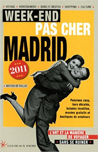 Guide Week-end pas cher à Madrid